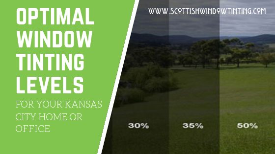 What Is The Best Level Of Window Tinting For Your Kansas City Home Or Office Space