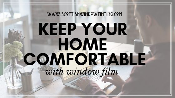 3 Ways Residential Window Film Can Keep You Fort Collins Home Comfortable
