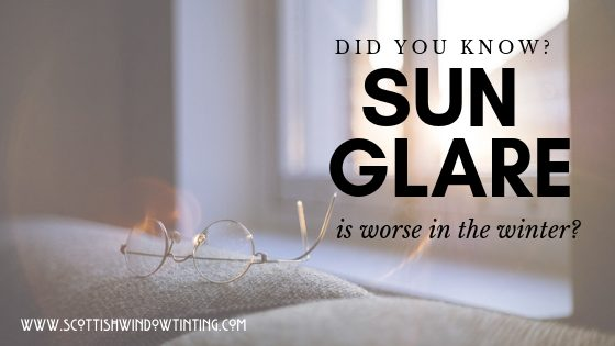 Glare Through Your Fort Collins Windows Is Worse In The Winter: Window Film Can Help!