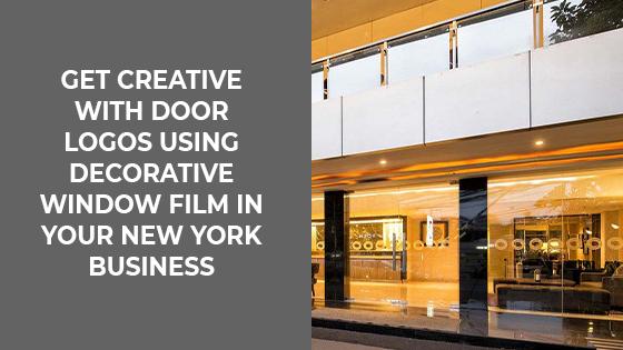 Get Creative with Door Logos using Decorative Window Film On Your Salt Lake City Business
