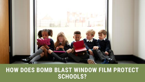 How Does Bomb Blast Window Film Protect Schools?