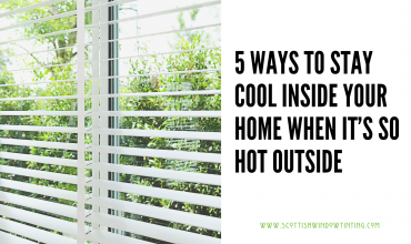 5 Ways To Stay Cool Inside Your Home When It's So Hot Outside