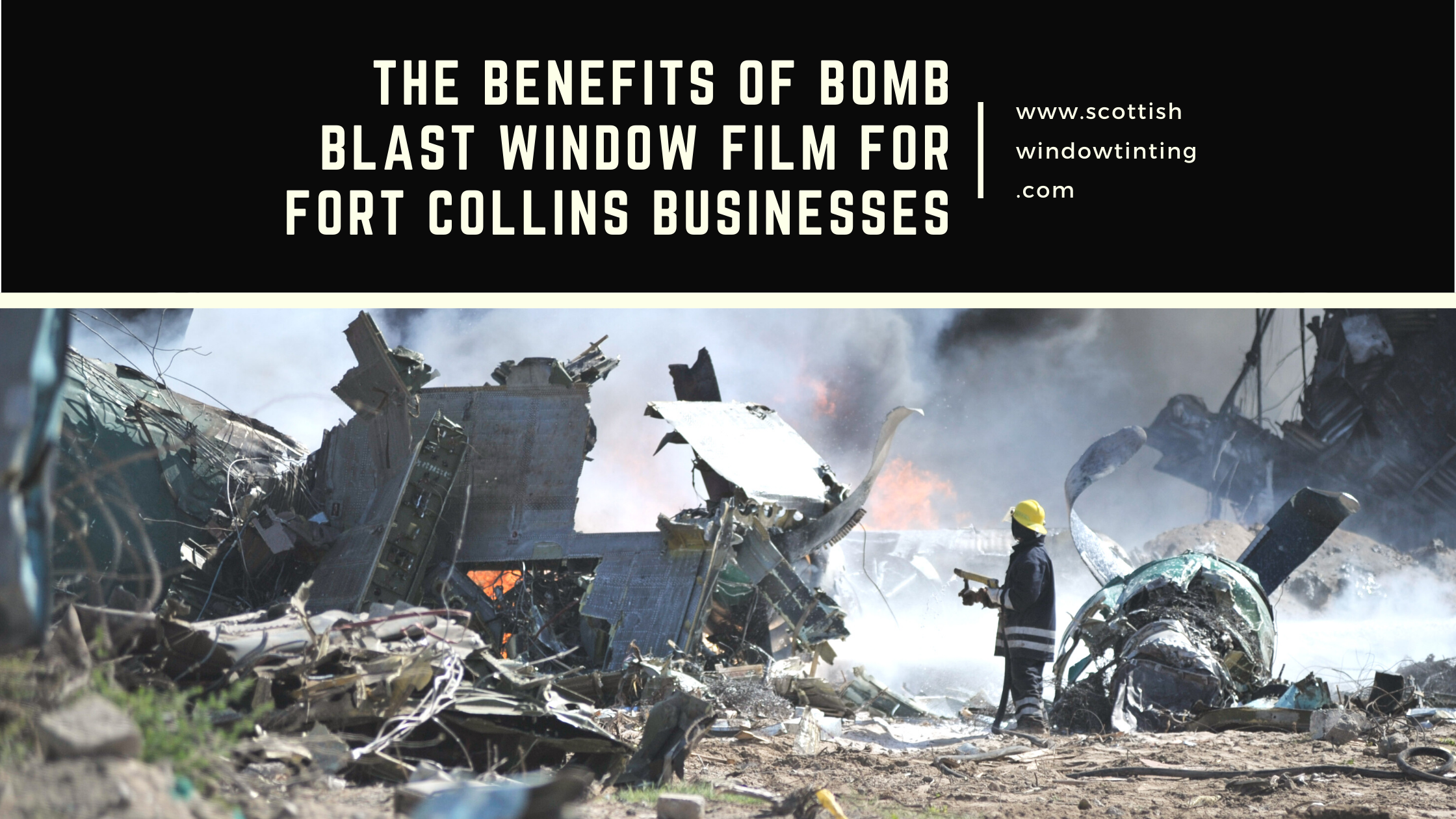 The Benefits of Bomb Blast Window Film for Fort Collins Businesses
