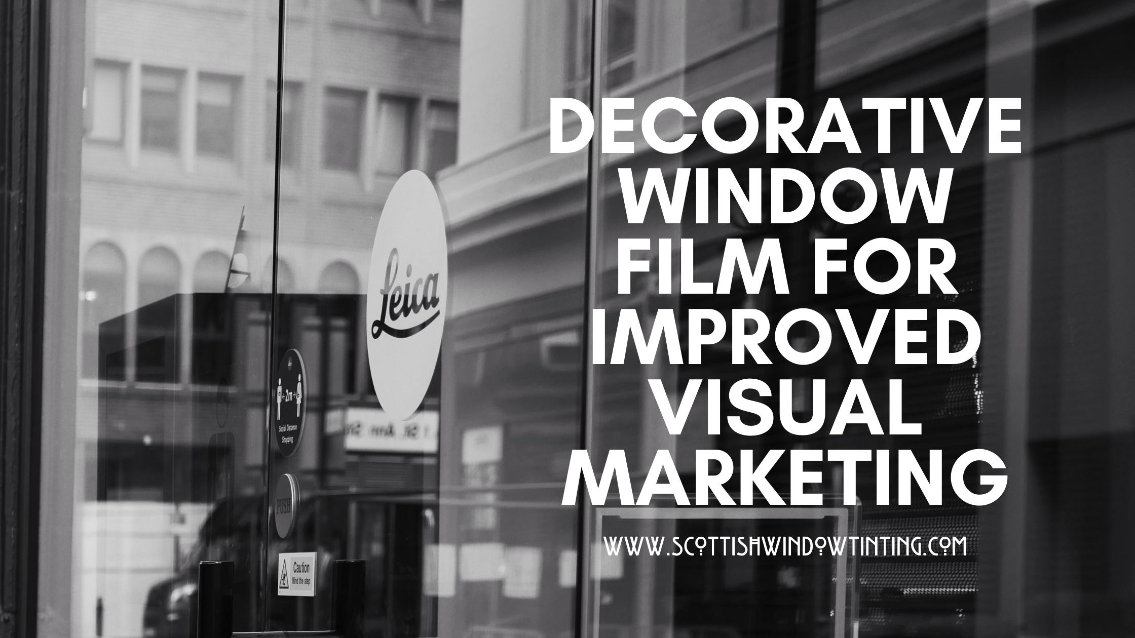 3 Ways to Improve Your Kansas City Business' Visual Marketing With Decorative Window Film