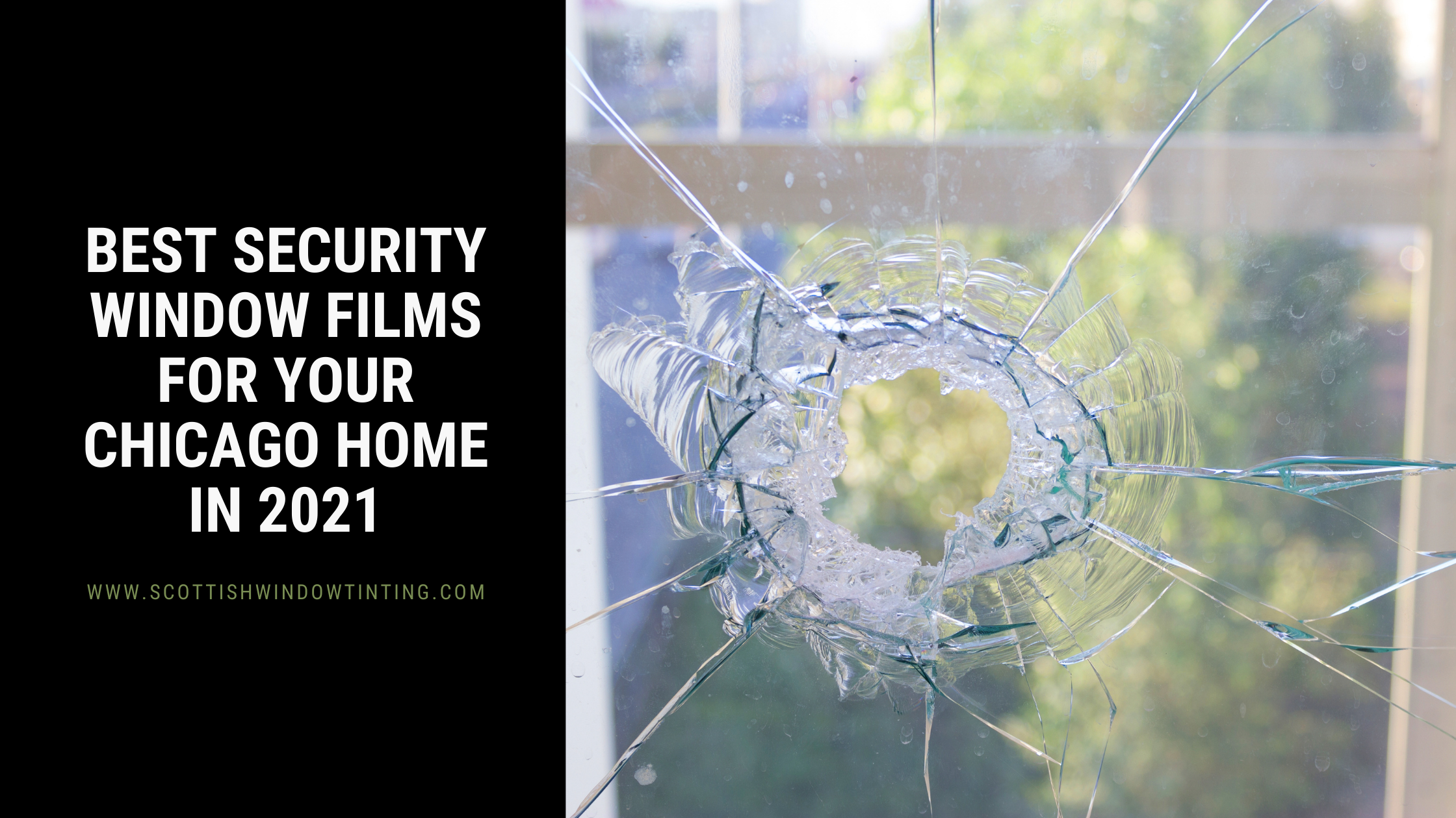Best Security Window Films for your Chicago Home in 2021