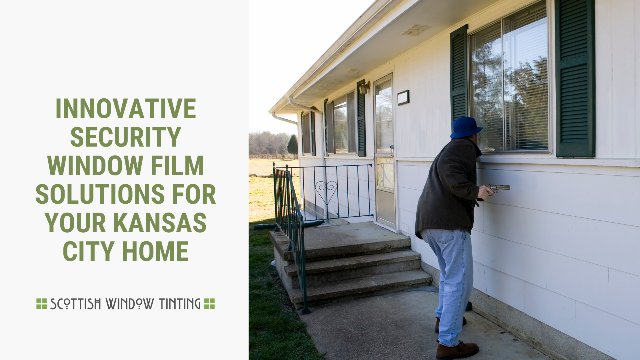 Innovative Security Window Film Solutions for your Kansas City Home