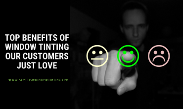 Top Three Window Film Benefits our Customers Just Love