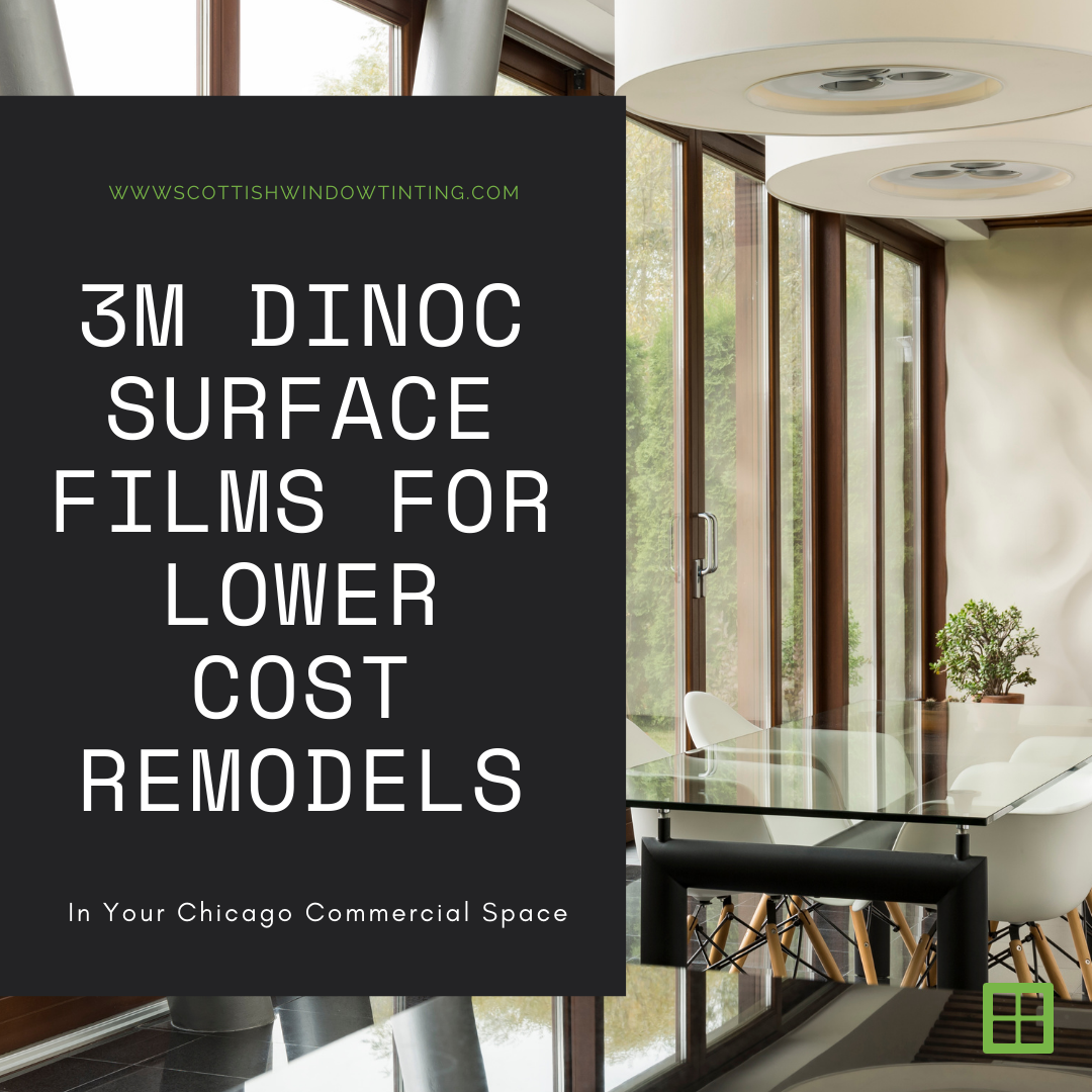 DINOC Surface Films for Lower Cost Remodels