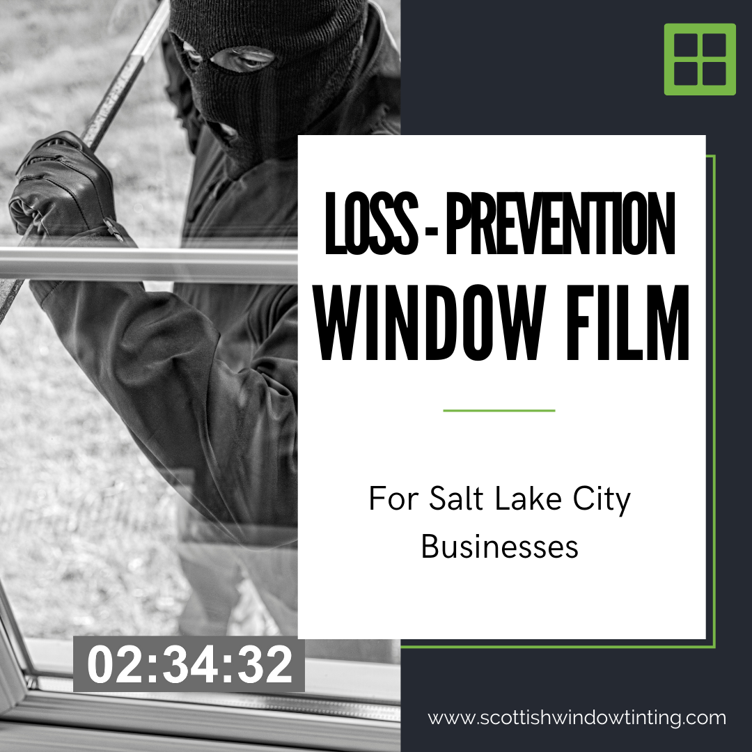 Loss Prevention Window Film for Businesses