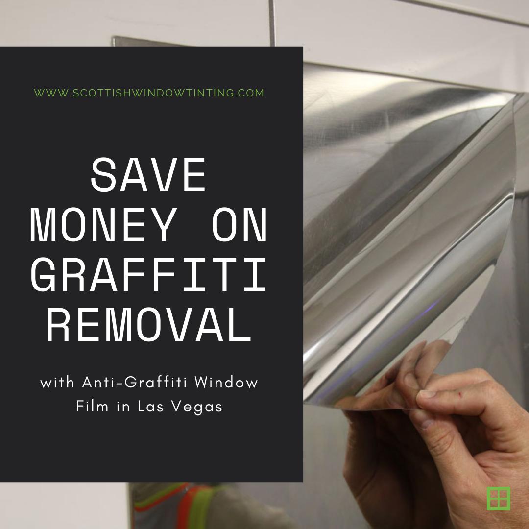 Save Money on Graffiti Removal with Anti-Graffiti Window Film in Las Vegas
